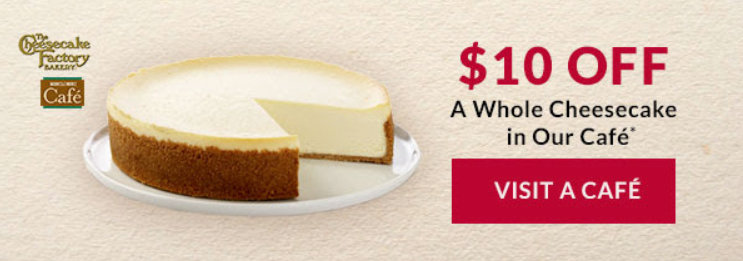 photograph regarding Cheesecake Factory Coupons Printable named $10 off a complete cheesecake at Cheesecake Manufacturing facility Cafes inside